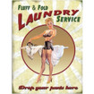 Fluff & Fold Laundry Service Large Metal Wall Sign - The Original Metal Sign Co. EAN: 506025942016 www.the-village-square.com