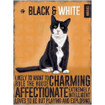 Black & White Moggies Mini Metal Wall Sign - The Original Metal Sign Co. EAN: 5060433453328 www.the-village-square.com