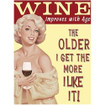 Wine Improves With Age Mini Metal Wall Sign - The Original Metal Sign Co. EAN: 5060469803456 www.the-village-square.com