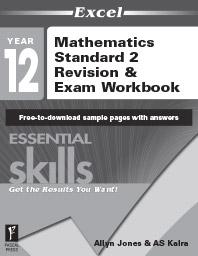 EXCEL ESSENTIAL SKILLS - MATHEMATICS STANDARD 2 REVISION & EXAM WORKBOOK