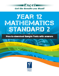 EXCEL YEAR 12- MATHEMATICS STANDARD 2 STUDY GUIDE