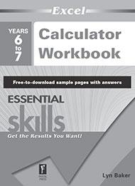 Excel Essential Skills Calculator Workbook Years 6-7