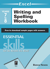Excel Essential Skills Writing and Spelling Workbook Years 7-8