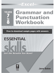 Excel Essential Skills Grammar and Punctuation Workbook Years 7-8