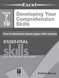 Excel Essential Skills Developing Your Comprehension Skills Years 7–10