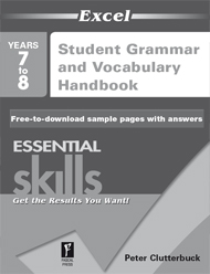Excel Essential Skills Grammar and Vocabulary Handbook Years 7–8