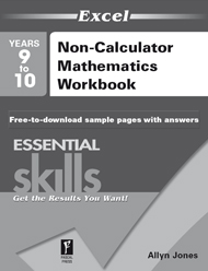 Excel Essential Skills Non-Calculator Mathematics Workbook Years 9–10