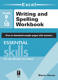 Excel Essential Skills Writing and Spelling Workbook Years 9-10