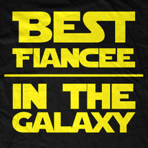 Best Fiancee In The Galaxy (Customizable)