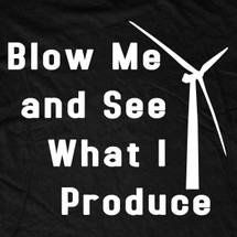 Blow Me And See What I Produce T-Shirt