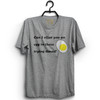 Can I Offer You an Egg in These Trying Times T-Shirt