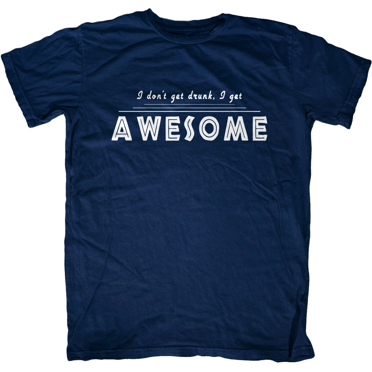 0a647fdfd Not Drunk, Awesome T-Shirt - First Amendment Tees Co. Inc.