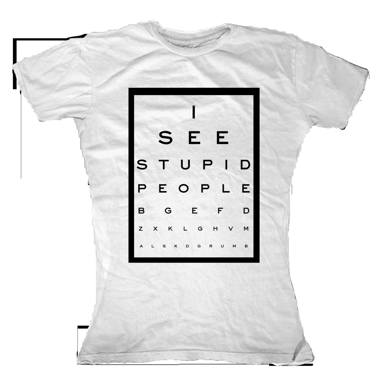 c2367d2c I See Stupid People T-Shirt - First Amendment Tees Co. Inc.
