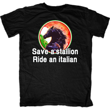 Save a Stallion Ride an Italian T-Shirt