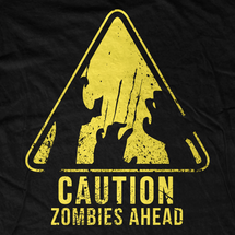 Caution! Zombies Ahead T-Shirt