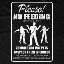 Don't Feed the Zombies! T-Shirt