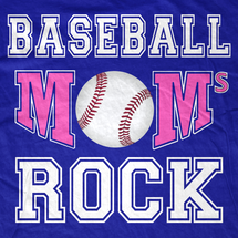 Baseball Moms Rock! T-Shirt