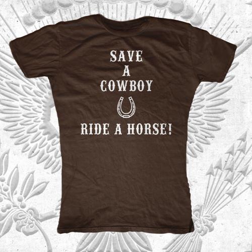 2fec34fc Save a Cowboy Ride a Horse T-Shirt - First Amendment Tees Co. Inc.