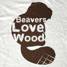 Beavers Love Wood T-Shirt