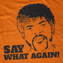 Say What Again T-Shirt