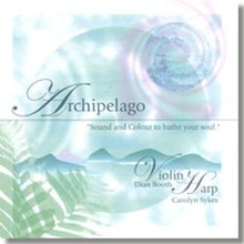 "Archipelago ""Sound and Colour to Bathe Your World"" Violin and Harp CD"