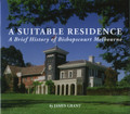 A Suitable Residence: A Brief History of Bishopcourt Melbourne