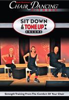 Sit Down & Tone Up Encore!