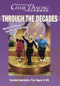 Chair Dancing® Through the Decades