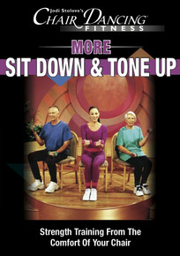 Chair Dancing® More...Sit Down & Tone Up