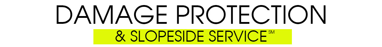 Damage Protection & Slopeside Service