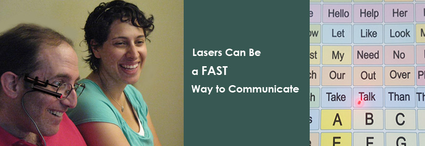 Lasers can be a fast way to communicate.
