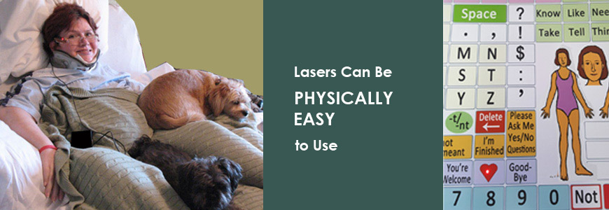 Lasers Can Be Physicallly Easy to Use