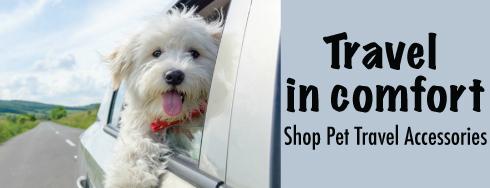 Travel in comfort - shop pet travel items
