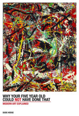 Why Your Five-Year Old Could Not Have Done That