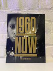 #1960NOW: Photographs of Civil Rights Activists and Black Lives Matter Protests Book