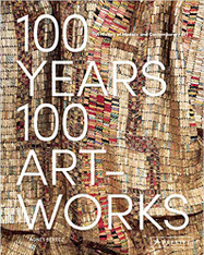 100 Years, 100 Artworks: A History of Modern and Contemporary Artwork