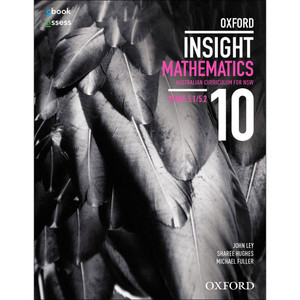 Oxford Insight Mathematics 10 NSW Australian Curriculum: Stages 5.1-5.2