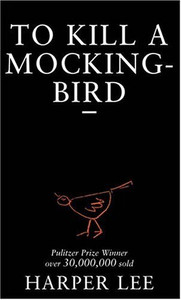 To Kill a Mockingbird (Arrow Edn)