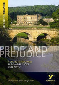 Pride and Prejudice: York Notes Advanced