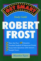 Robert Frost: Get Smart Study Guide