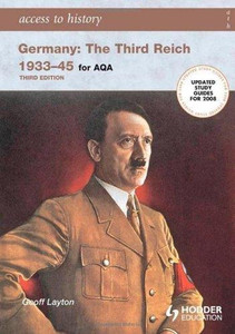 Access to History: The Third Reich 1933 - 45