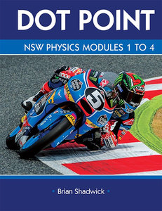 Dot Point NSW Physics Modules 1-4