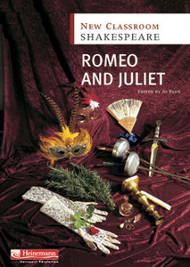 Romeo and Juliet: New Classroom Shakespeare