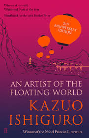 An Artist of the Floating World - by Kazuo Ishiguro