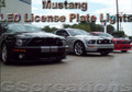 1994 - 2009 Mustang LED License Plate Lights GT V8 V6