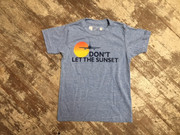 DiLascia Tee, Don't Let the Sunset