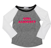 Joah Love, Girl Almighty Raglan Tee