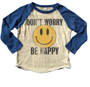 Rowdy Sprout, Don't Worry Be Happy Raglan