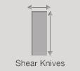 Shear Knives