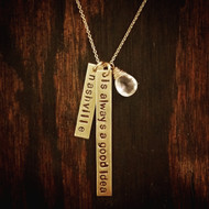 Necklace - It's Always a Good Idea - Hand Stamped